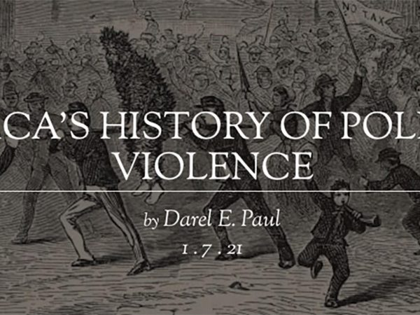 Image for Prof. Darel E. Paul: America's History of Political Violence